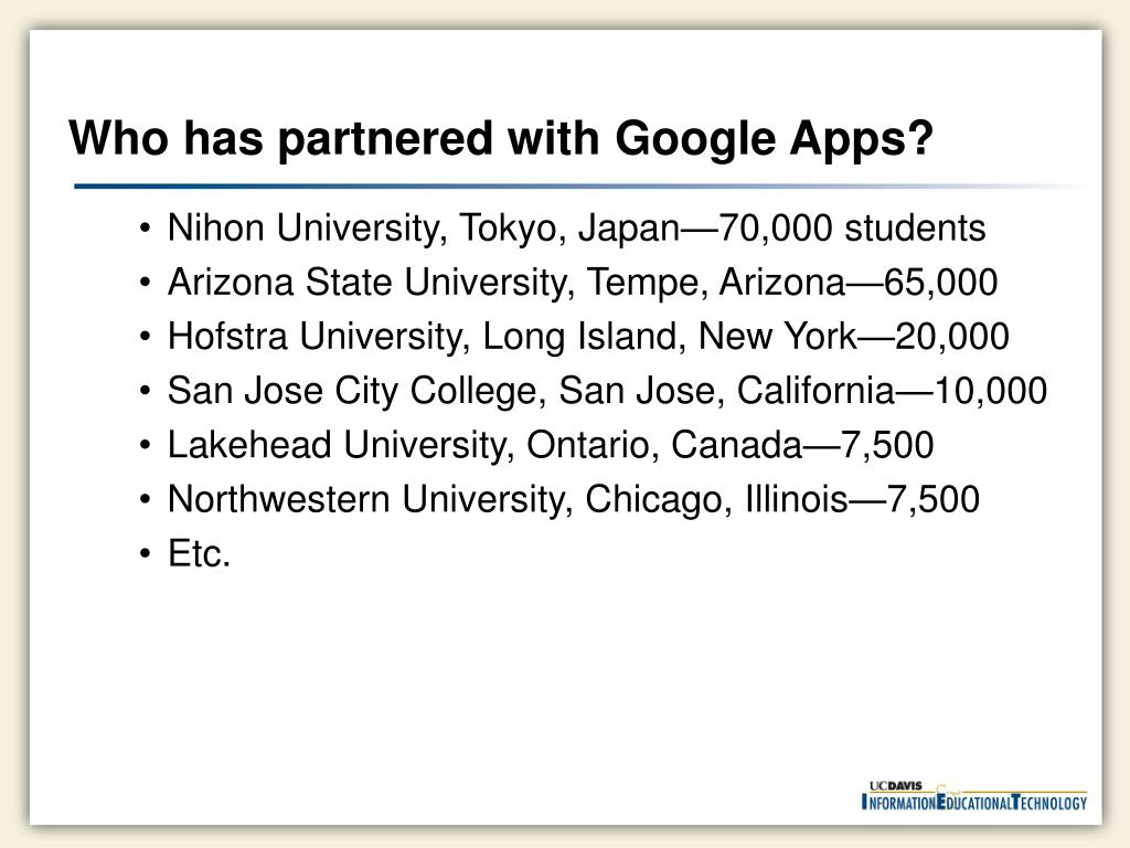 Who has partnered with Google Apps?