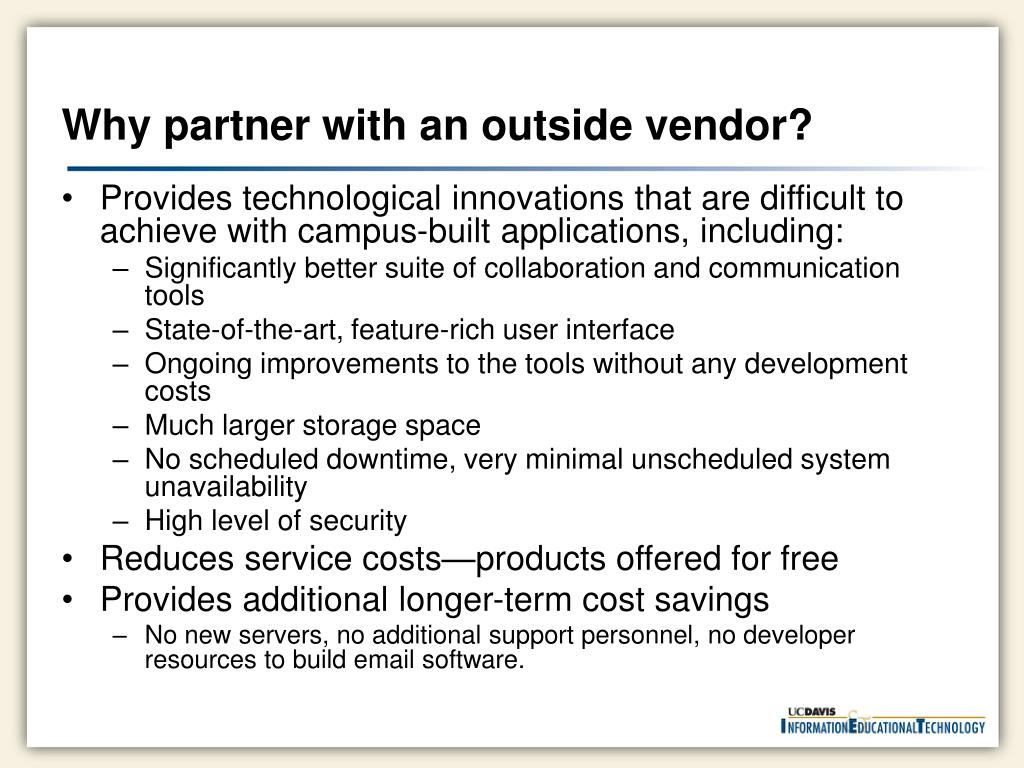 Why partner with an outside vendor?
