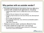 why partner with an outside vendor