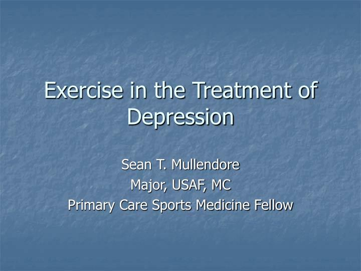 exercise in the treatment of depression n.