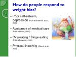 how do people respond to weight bias