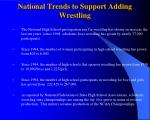 national trends to support adding wrestling