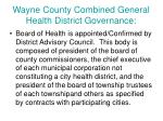 wayne county combined general health district governance