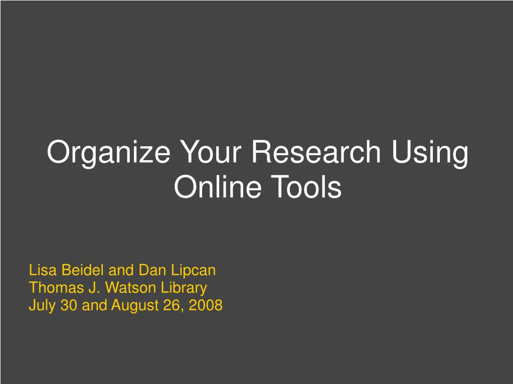 Organize Your Research Using Online Tools