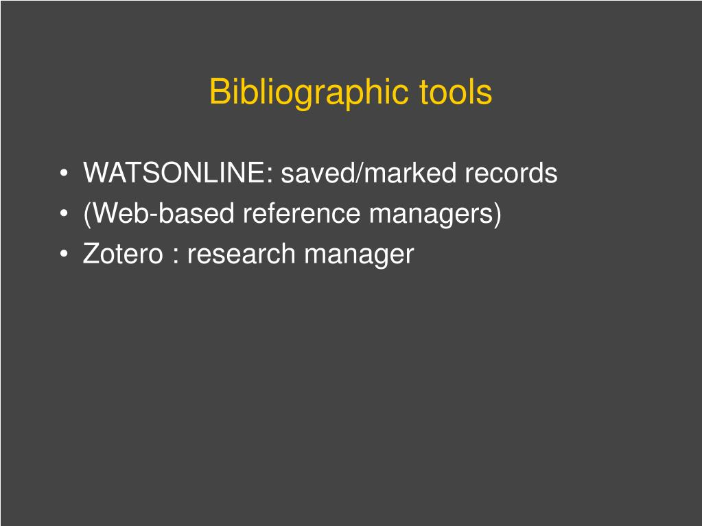 Bibliographic tools