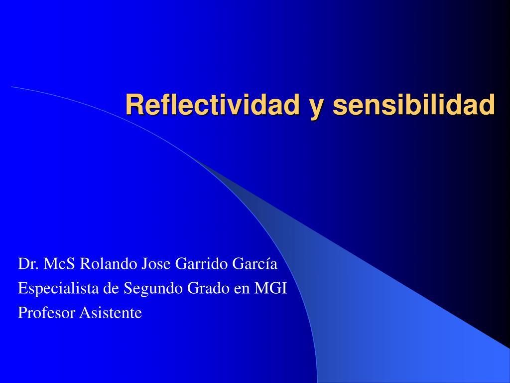 reflectividad y sensibilidad l.