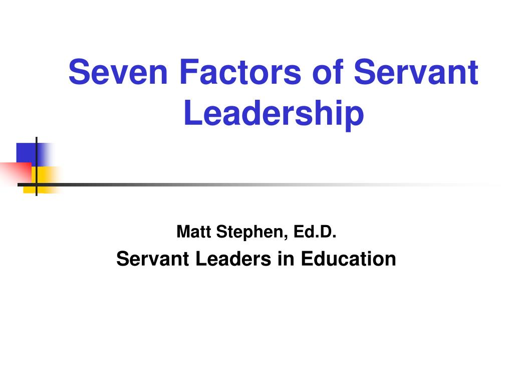 seven factors of servant leadership l.