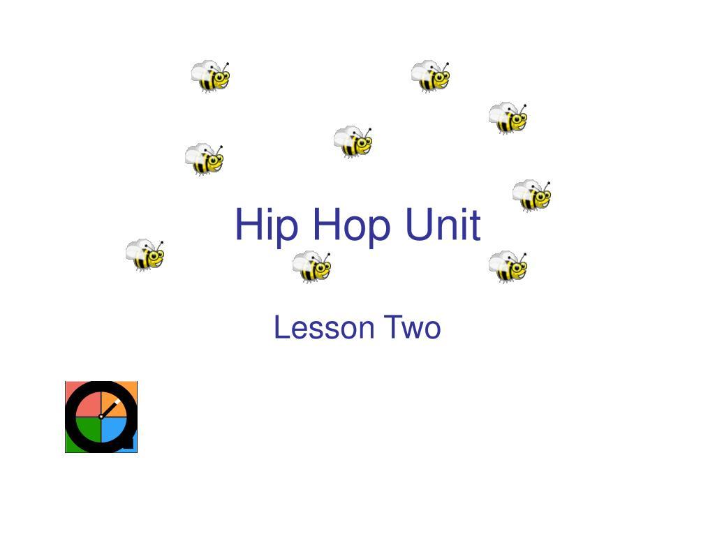 Hip Hop Unit