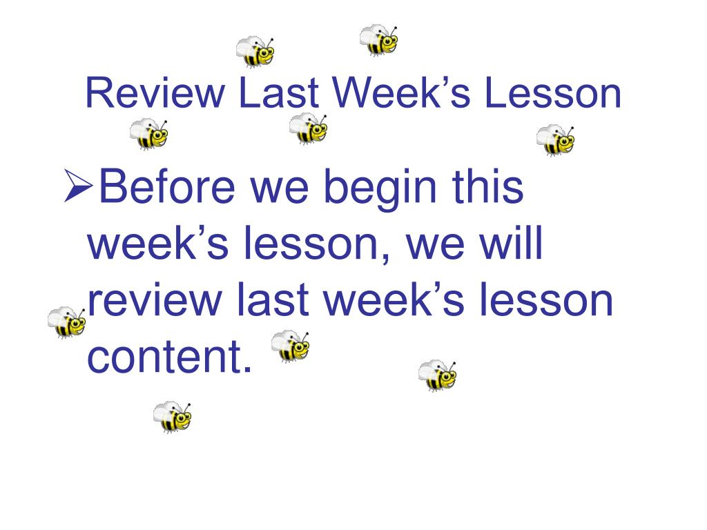 Review Last Week's Lesson
