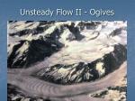 unsteady flow ii ogives