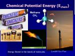 chemical potential energy e chem
