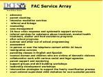 fac service array
