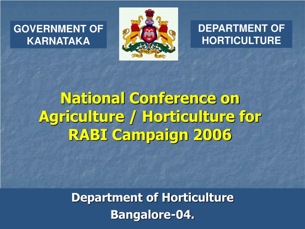 national conference on agriculture horticulture for rabi campaign 2006 l.
