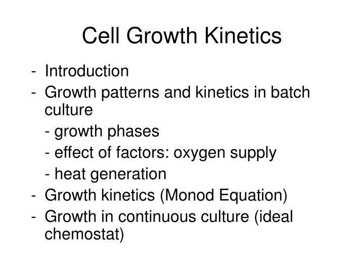 cell growth kinetics n.