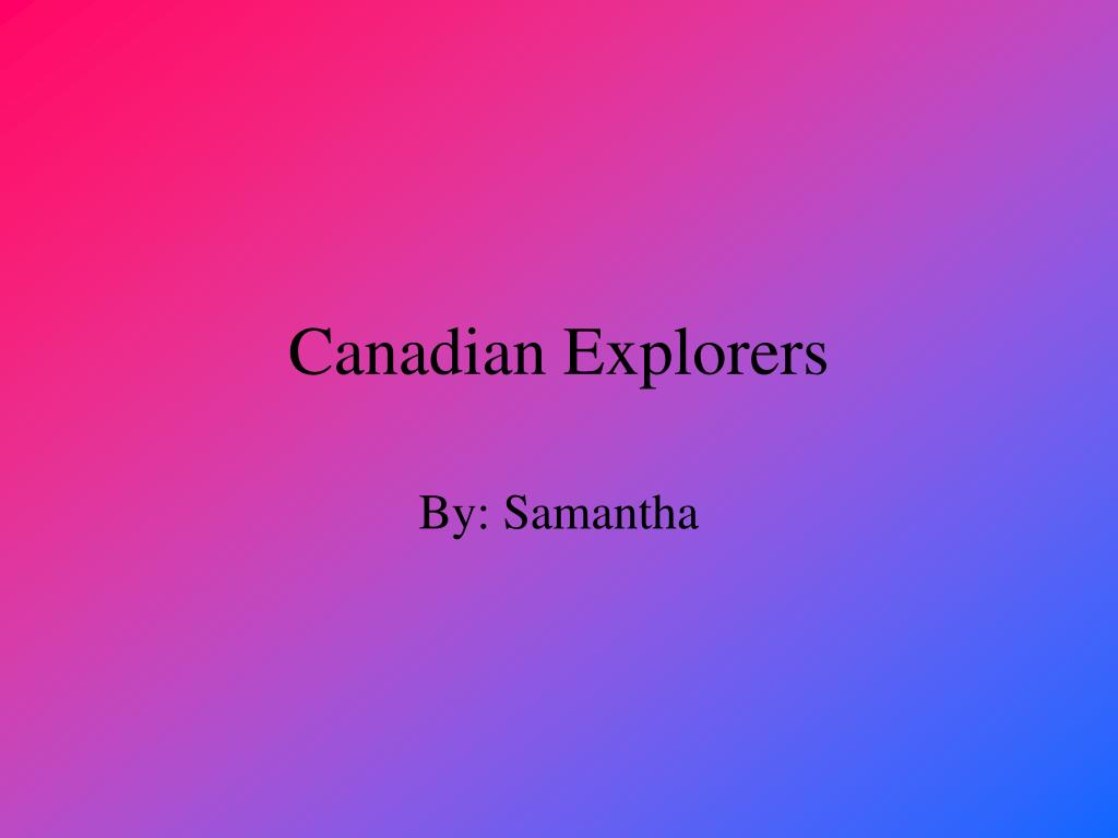 canadian explorers l.