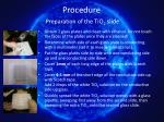 procedure preparation of the tio 2 slide