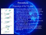 procedure preparation of the tio 2 slide7