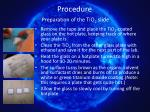 procedure preparation of the tio 2 slide8