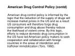 american drug control policy contd