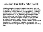 american drug control policy contd8