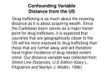 confounding variable distance from the us