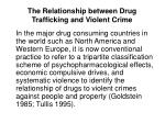 the relationship between drug trafficking and violent crime