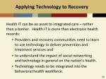 applying technology to recovery