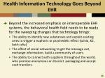 health information technology goes beyond ehr