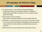 hit activities 42 cfr part 2 faqs