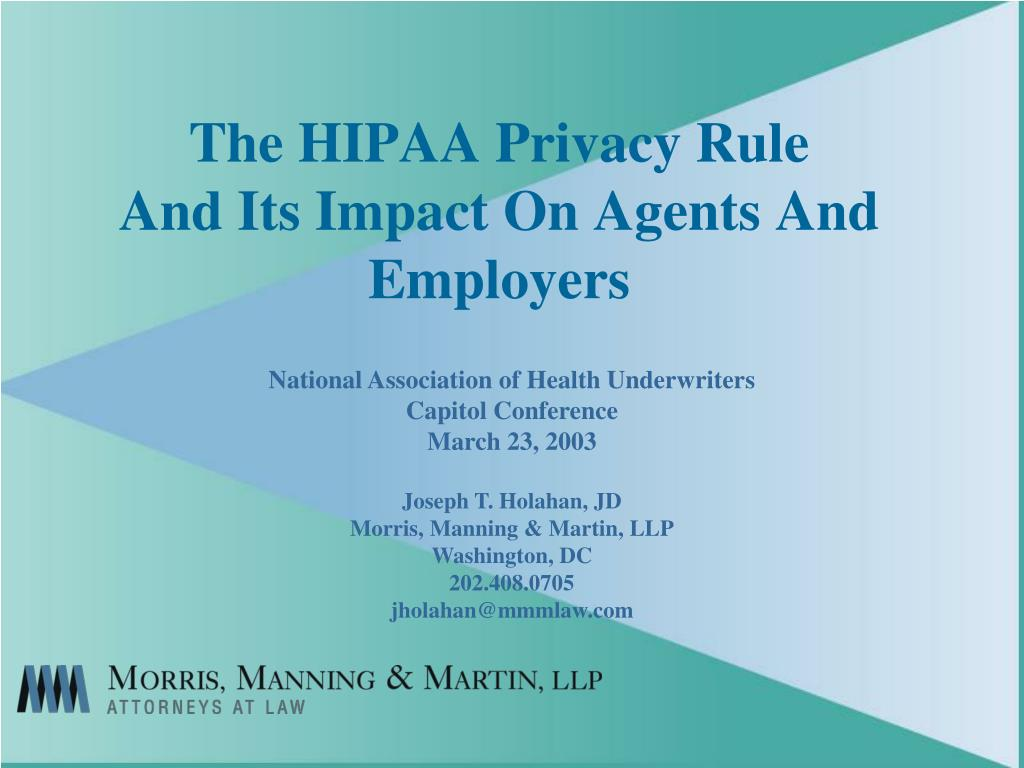 the hipaa privacy rule and its impact on agents and employers l.