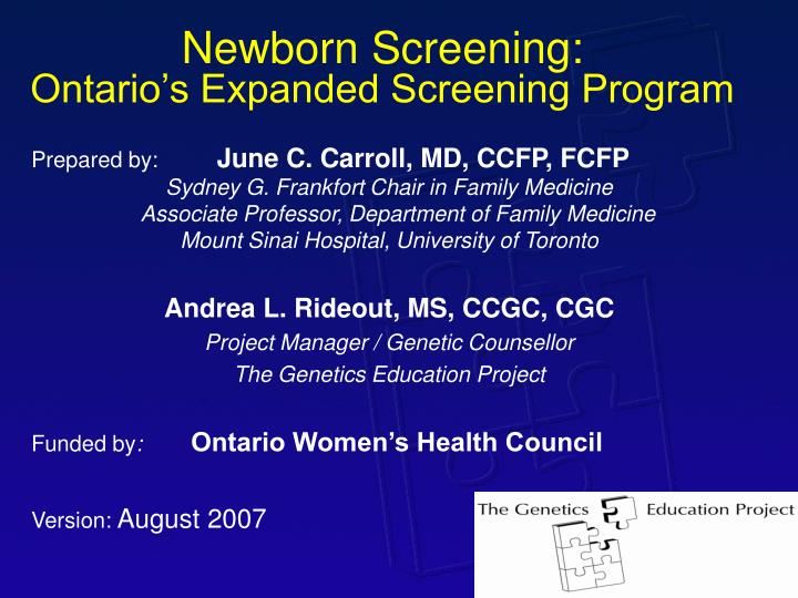 newborn screening ontario s expanded screening program n.