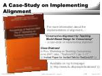a case study on implementing alignment