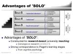 advantages of solo