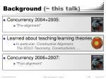 background this talk