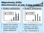 objectively i iii questionnaire at end 7 step scale