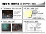 tips n tricks activation