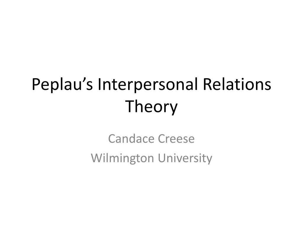 peplau s interpersonal relations theory l.