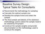 baseline survey design typical tasks for consultants