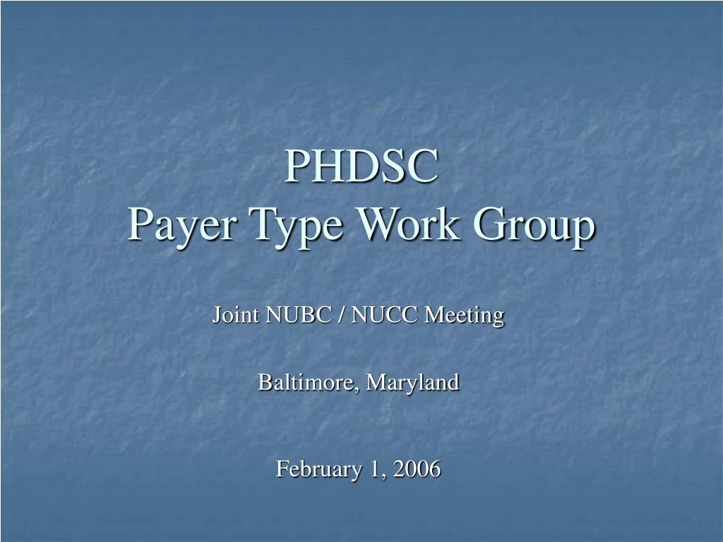 phdsc payer type work group l.