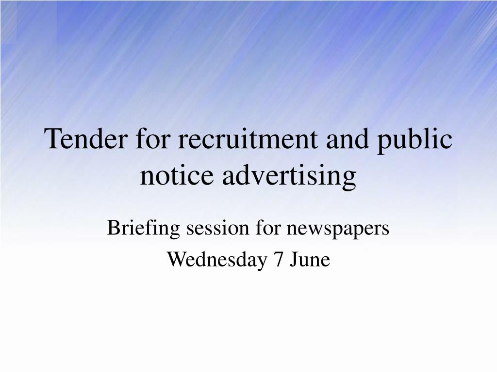 tender for recruitment and public notice advertising l.
