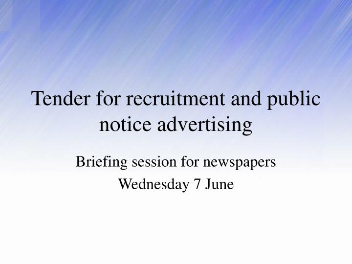 tender for recruitment and public notice advertising n.