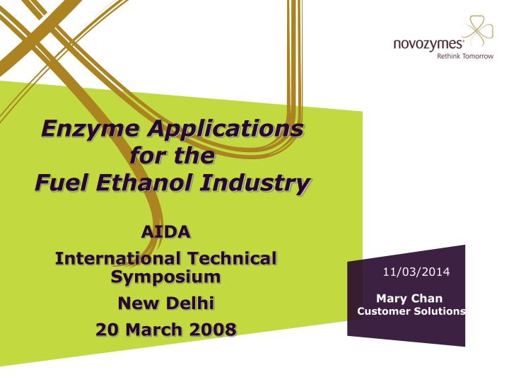 enzyme applications for the fuel ethanol industry n.