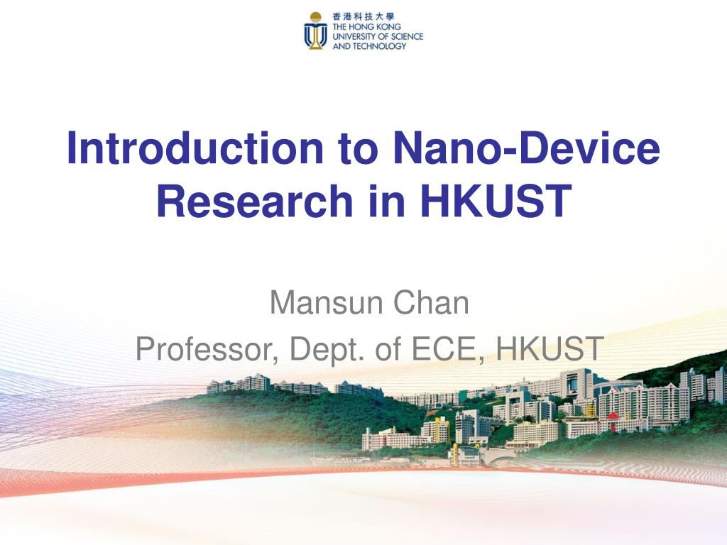 introduction to nano device research in hkust l.