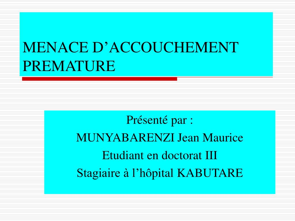 menace d accouchement premature l.