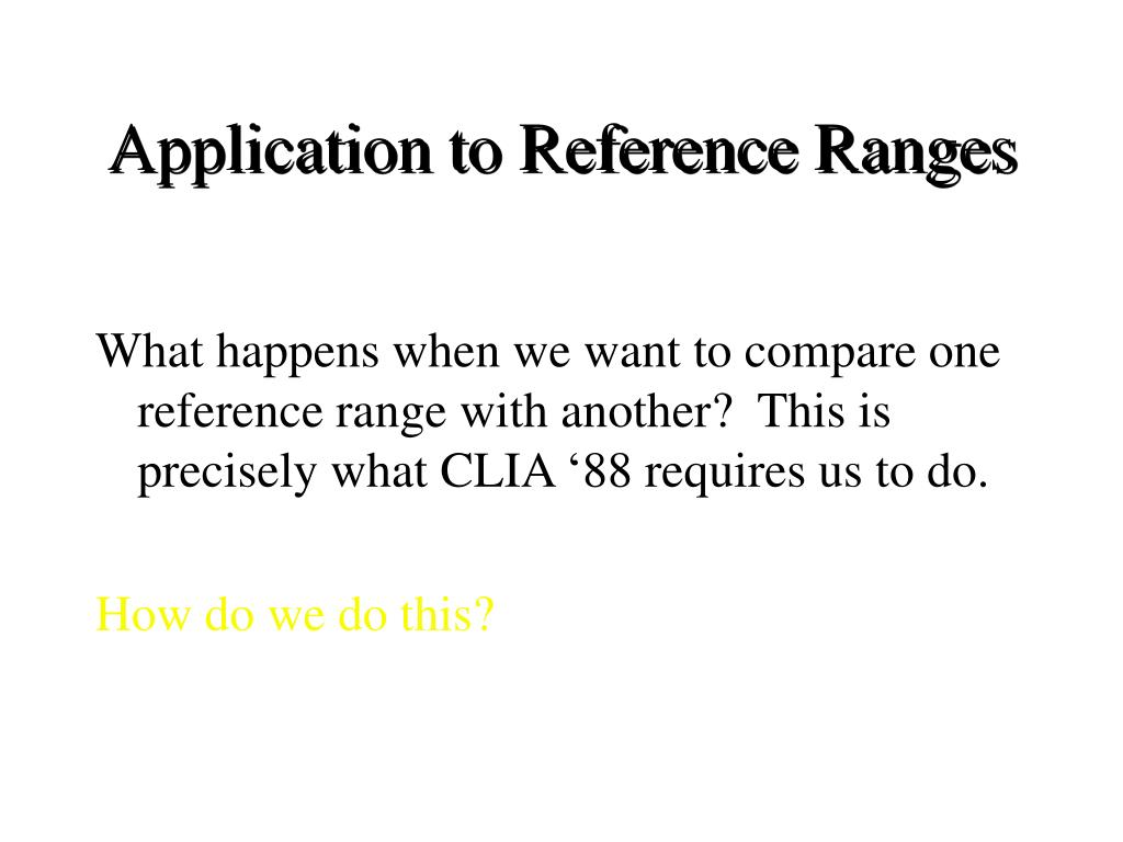 Application to Reference Ranges