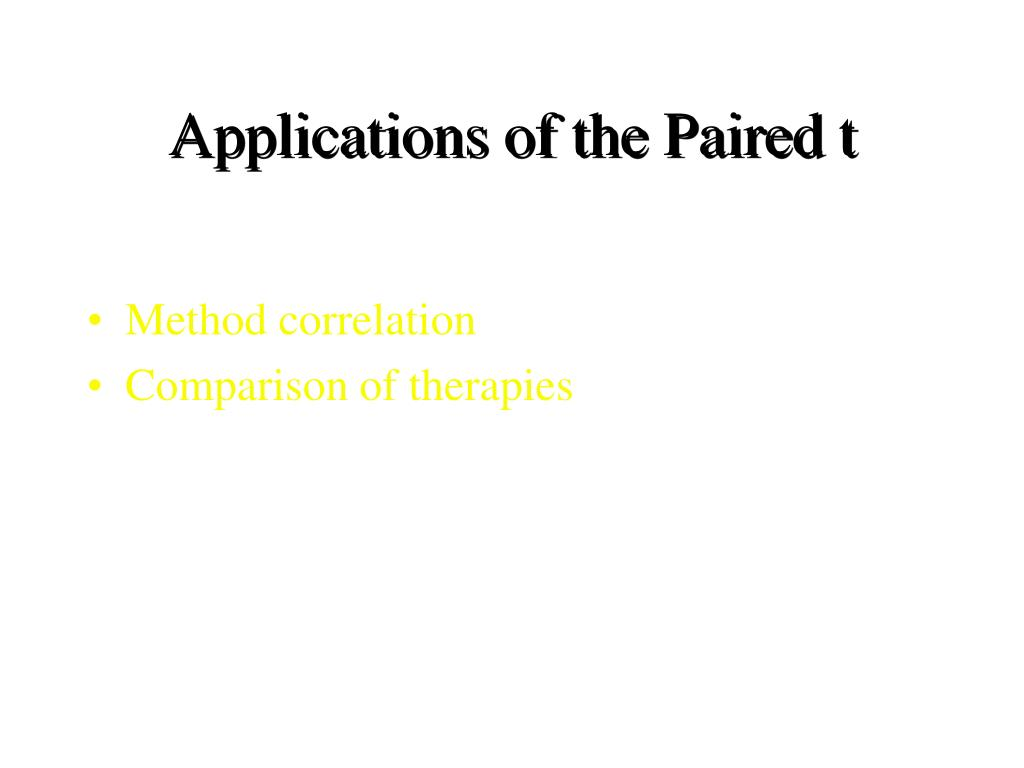 Applications of the Paired t