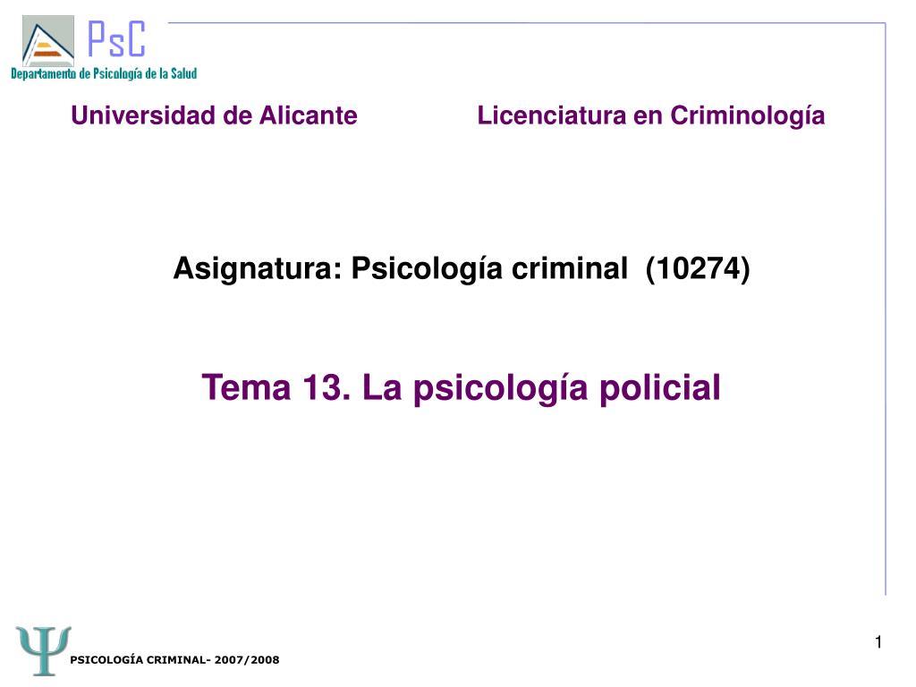 asignatura psicolog a criminal 10274 tema 13 la psicolog a policial l.