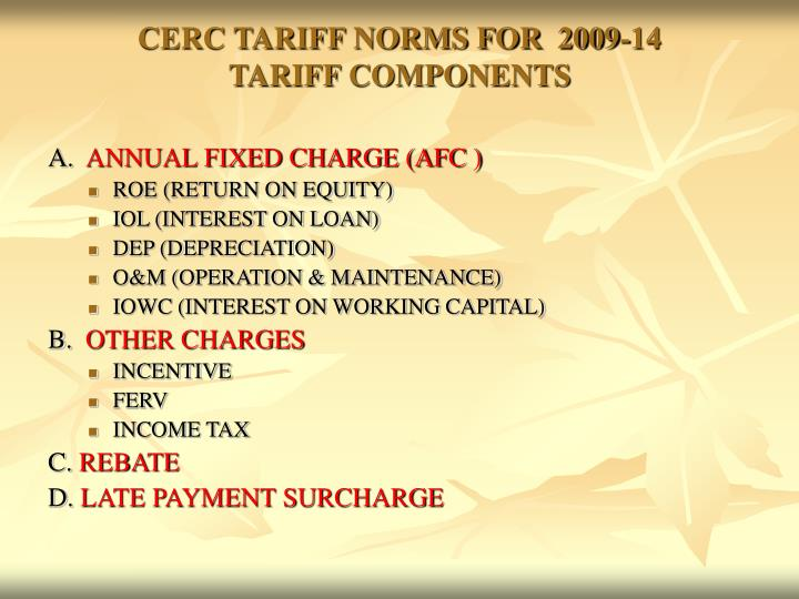 Cerc tariff norms for 2009 14 tariff components