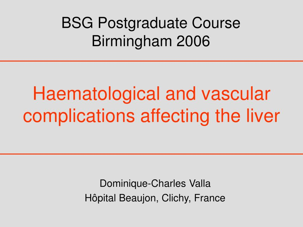 haematological and vascular complications affecting the liver l.