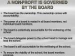 a non profit is governed by the board